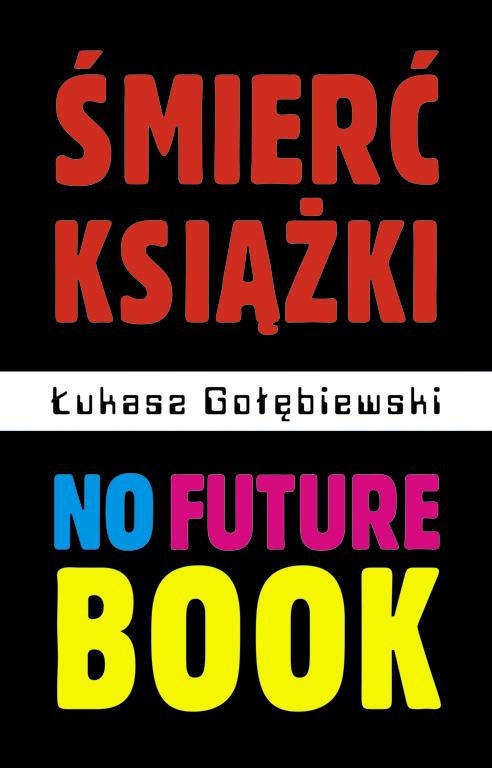 /wp-content/uploads/2011/12/No-Future-Book-okladka