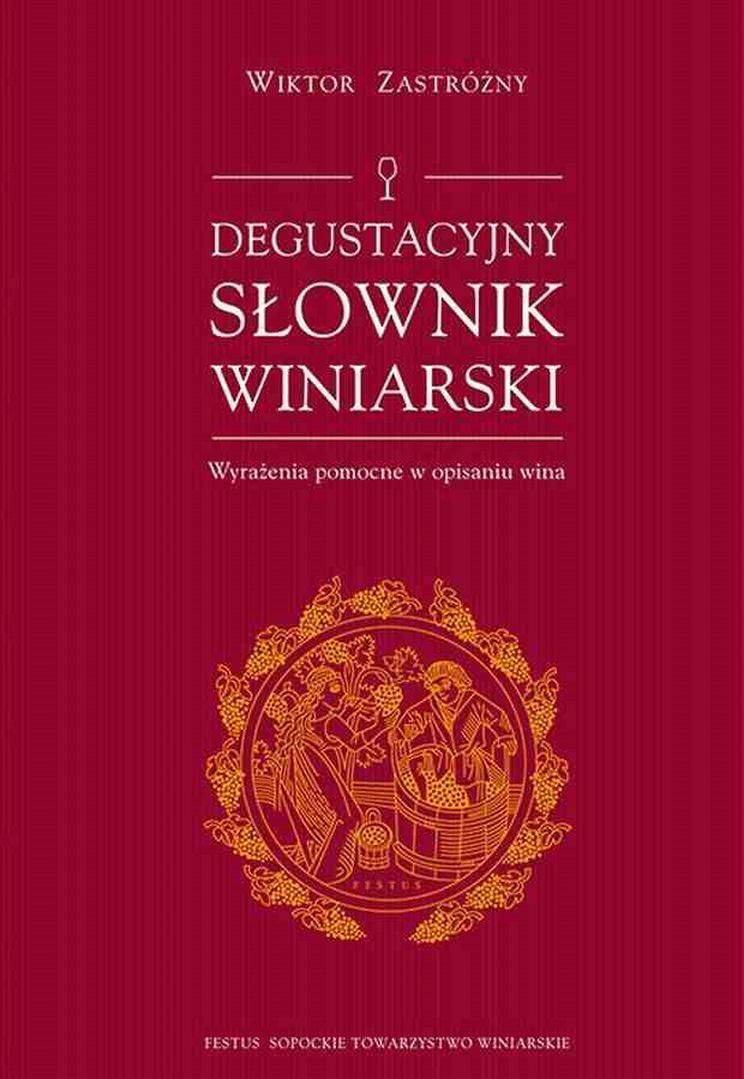 Degustacyjny slownik winiarski