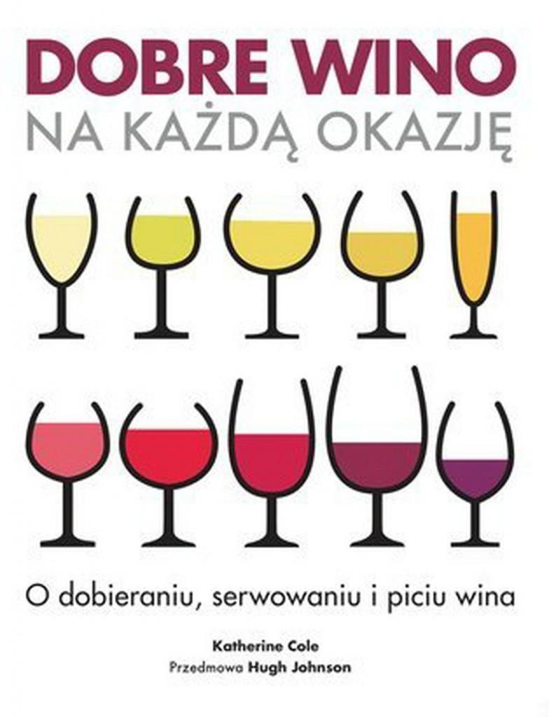 Katherine Cole Dobre wino