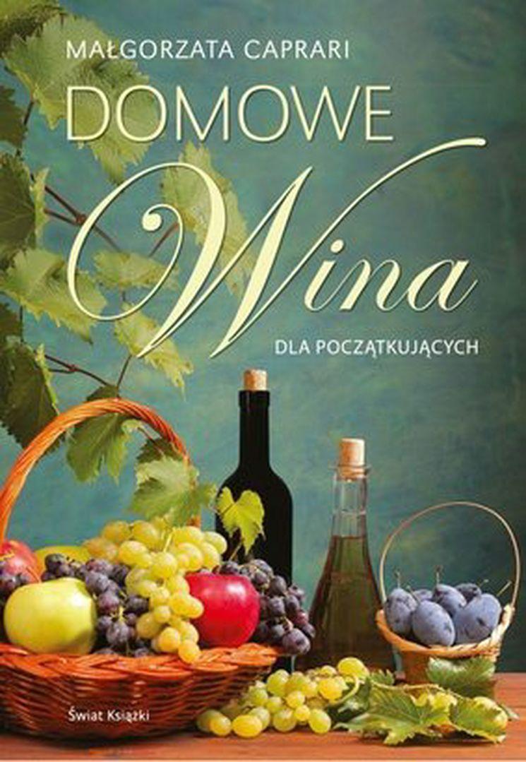 Małgorzata Caprari Domowe wina
